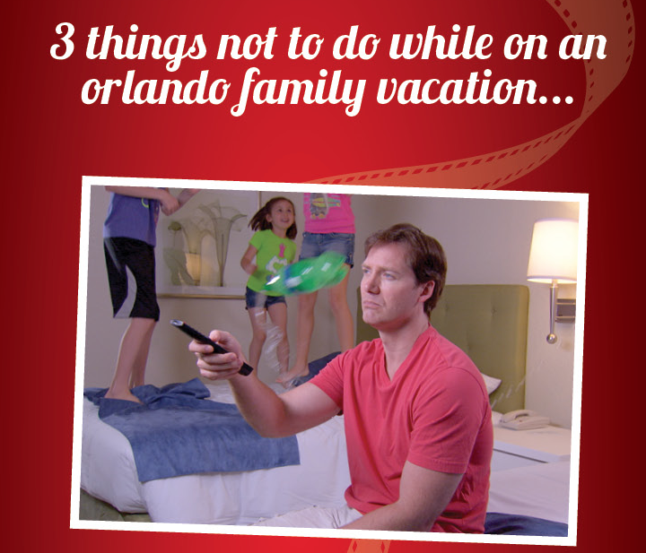 3 things not to do while on an Orlando Vacation